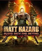 Obal-Matt Hazard: Blood Bath and Beyond