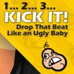 Obal-1... 2... 3... KICK IT! (Drop That Beat Like an Ugly Baby)