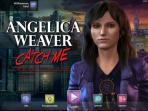 Obal-Angelica Weaver: Catch Me When You Can