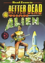 Obal-Better Dead Than Alien!