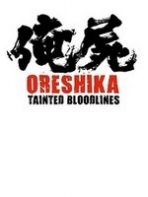 Obal-Oreshika: Tainted Bloodlines