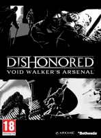 Obal-Dishonored: Void Walker´s Arsenal