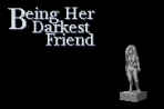 Obal-Being Her Darkest Friend