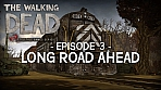 Obal-The Walking Dead: Episode 3: Long Road Ahead