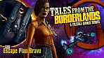 Obal-Tales from the Borderlands - Episode 4: Escape Plan Bravo