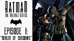 Obal-Batman - The Telltale Series - Episode 1: Realm of Shadows