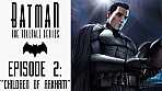 Obal-Batman - The Telltale Series - Episode 2: Children of Arkham