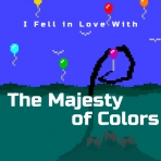 (I Fell in Love With) The Majesty of Colors Remastered