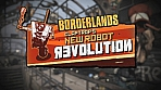 Borderlands: Claptraps New Robot Revolution