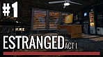Estranged: Act I
