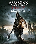 Assassin´s Creed Unity - Dead Kings