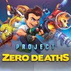 Project Zero Deaths
