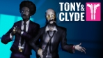 Tony and Clyde